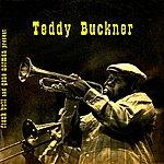 Teddy Buckner And That's How An Album Was Born