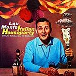 Lou Monte Italian Houseparty
