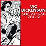 Vic Dickenson Vic Dickenson Showcase Volume 2