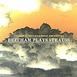 Royal Philharmonic Beecham Plays Strauss