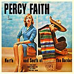 Percy Faith & His Orchestra North And South Of The Border