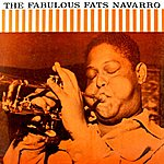 Fats Navarro The Fabulous Fats Navarro Volume 2
