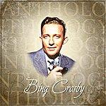 Bing Crosby Anthology: Bing Crosby