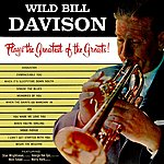 Wild Bill Davison The Greatest Of The Greats