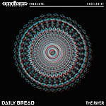 Daily Bread The River - Single