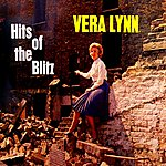 Vera Lynn Hits Of The Blitz