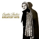 Sophie Tucker Greatest Hits