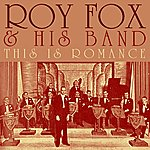 Roy Fox This Is Romance
