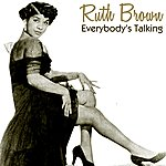 Ruth Brown Everybody's Talking
