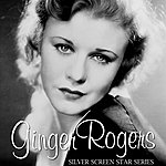 Ginger Rogers Silver Screen Star Series