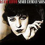 Lotte Lenya The Seven Deadly Sins (Die Sieben Todsũnden)