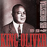 King Oliver & His Orchestra 1929 - 1930