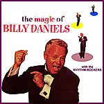 Billy Daniels The Magic Of Billy Daniels