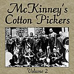 McKinney's Cotton Pickers Volume 2