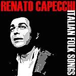 Renato Capecchi Italian Folk Songs