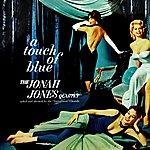 The Jonah Jones Quartet A Touch Of Blue