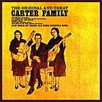The Carter Family The Original And Great Carter Family