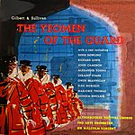Glyndebourne Festival Chorus The Yeoman Of The Guard