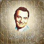 Frankie Laine Anthology: Frankie Laine