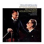 Yehudi Menuhin Beethoven Violin Concerto In D, Op 61