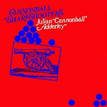 Cannonball Adderley Cannonball Sharpshooters
