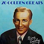Bing Crosby 20 Golden Greats
