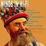 Eastman Wind Ensemble Winds In Hi-Fi