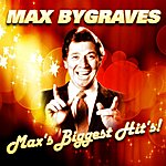 Max Bygraves Max's Biggest Hit's!