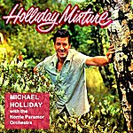 Michael Holliday Holliday Mixture