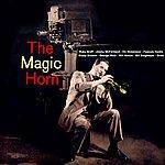 Ruby Braff The Magic Horn