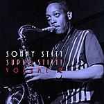 Sonny Stitt Super Stitt! Volume 2