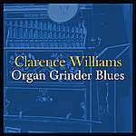 Clarence Williams Organ Grinder Blues