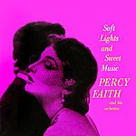 Percy Faith & His Orchestra Soft Lights And Sweet Music