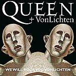 Queen We Will Rock You Vonlichten