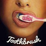 Wax Toothbrush