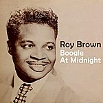 Roy Brown Boogie At Midnight