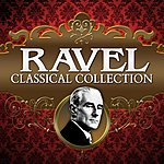 Maurice Ravel Classical Collection