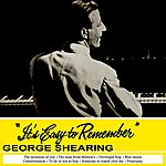 George Shearing It's Easy To Remember