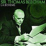 Sir Thomas Beecham La Boheme