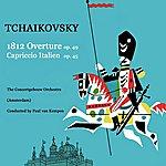 Concertgebouw Orchestra of Amsterdam Tchaikovsky 1812 Overture