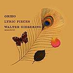 Walter Gieseking Grieg Lyric Pieces