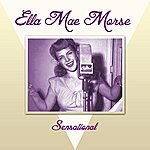 Ella Mae Morse Sensational