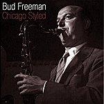 Bud Freeman Chicago Styled