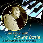 Count Basie & His Orchestra An Hour With Count Basie: A Collection Of His Best Hits