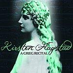 Kirsten Flagstad A Grieg Recital