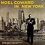 Noël Coward Noel Coward In New York