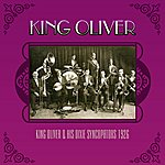 King Oliver King Oliver & His Dixie Syncopators 1926
