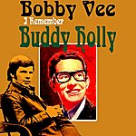 Bobby Vee I Remember Buddy Holly