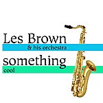 Les Brown & His Orchestra Something Cool