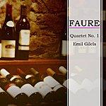 Emil Gilels Faure Quartet No. 1